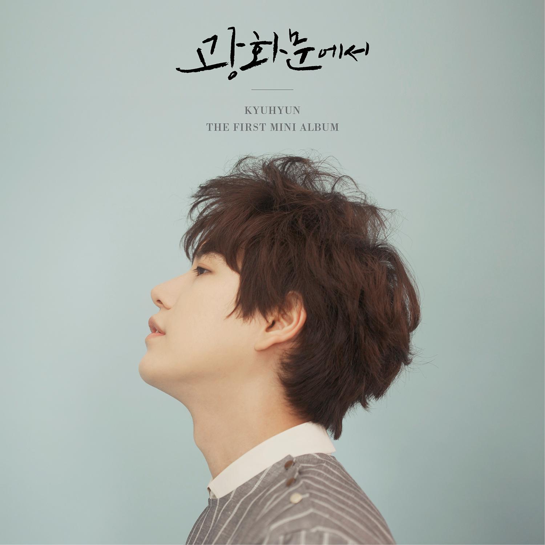 List 1st Mini Album 광화문에서 (At Gwanghwamun) – KYUHYUN